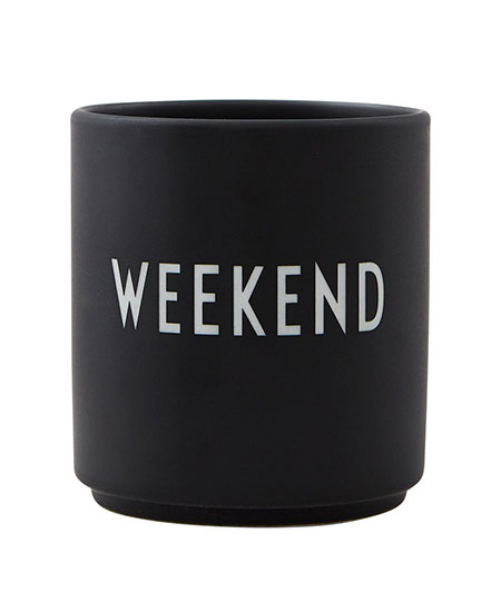 FAVOURITE CUP, WEEKEND DESIGN LETTERS